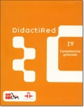 DIDACTIRED IV. COMPETENCIAS GENERALES
