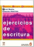 EJERCICIOS DE ESCRITURA NIVEL MEDIO