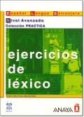 EJERCICIOS DE LEXICO NIVEL AVANZADO