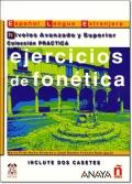 EJERCICIOS DE FONETICA NIVEL AVANZADO Y SUPERIOR CON 2 CASETES