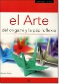 EL ARTE DEL ORIGAMI Y LA PAPIROFLEXIA