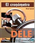 ワケあり本:EL CRONOMETRO Nivel Inicial + 2 CDs (Manual de preparacion del DELE)(旧版)