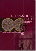 EL ESPANOL EN EL HOTEL. LIBRO DEL ALUMNO