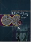 EL ESPANOL EN EL HOTEL. GUIA DIDACTICA