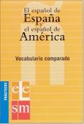 EL ESPANOL DE ESPANA Y EL ESPANOL DE AMERICA