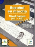 ESPANOL EN MARCHA Nivel basico ( A1 + A2) LIBRO DEL ALUMNO