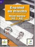 ESPANOL EN MARCHA Nivel basico ( A1 + A2) CUADERNO DE EJERCICIOS + CD