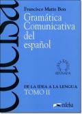 GRAMATICA COMUNICATIVA DEL ESPANOL TOMO II