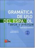 GRAMATICA DE USO DEL ESPANOL PARA EXTRANJEROS (Nivel B1-B2)