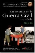 UN INVENTOR EN LA GUERRA CIVIL ESPANOLA