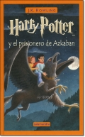 HARRY POTTER Y EL PRISIONERO DE AZKABAN (3)