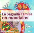 LA SAGRADA FAMILIA EN MANDALAS