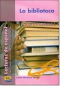 LA BIBLIOTECA ( Lecturas de espanol Intermedio 2 )