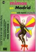 MIMOS EN MADRID ( Lecturas de espanol Superior 1 )