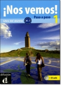NOS VEMOS! PASO A PASO 1 (A1.1) LIBRO DEL ALUMNO + CD