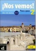 NOS VEMOS! PASO A PASO 2 (A1.2) LIBRO DEL ALUMNO + CD
