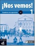 NOS VEMOS! 1 CUADERNO DE EJERCICIOS + CD