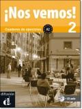 NOS VEMOS! 2 CUADERNO DE EJERCICIOS + CD
