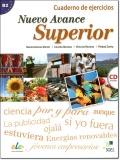 NUEVO AVANCE SUPERIOR ( B2 ) EJERCICIOS + CD