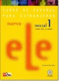 NUEVO ELE INICIAL 1. LIBRO DEL ALUMNO + CD