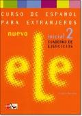 NUEVO ELE INICIAL 2. CUADERNO DE EJERCICIOS + CD