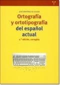 ORTOGRAFIA Y ORTOTIPOGRAFIA DEL ESPANOL ACTUAL