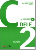 Preparacion al Diploma de Espanol DELE, Nivel C2 + CD & CLAVES (問題集&解答集セット)