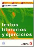 TEXTOS LITERARIOS Y EJERCICIOS NIVEL AVANZADO