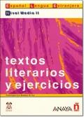 TEXTOS LITERARIOS Y EJERCICIOS NIVEL Medio II