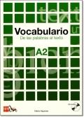VOCABULARIO DE LAS PALABRAS AL TEXTO A2 + CD