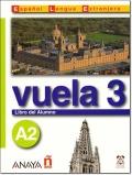 VUELA 3 A2 LIBRO DEL ALUMNO + CD