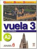 VUELA 3 A2 LIBRO DEL PROFESOR + CD