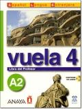 VUELA 4 A2 LIBRO DEL PROFESOR + CD