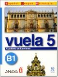 VUELA 5 B1 CUADERNO DE EJERCICIOS