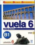 VUELA 6 B1 LIBRO DEL ALUMNO + CD