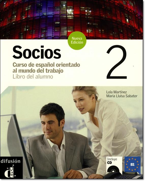 SOCIOS 2 NUEVA EDICION LIBRO DEL ALUMNO + CD (Nivel B1)