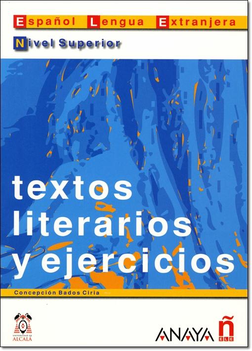 TEXTOS LITERARIOS Y EJERCICIOS NIVEL SUPERIOR