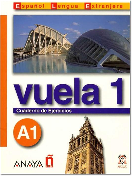 VUELA 1 A1 CUADERNO DE EJERCICIOS