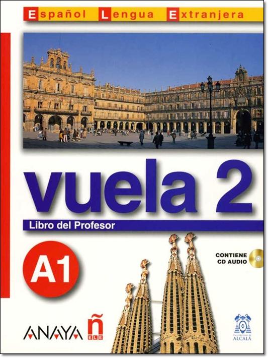 VUELA 2 A1 LIBRO DEL PROFESOR + CD
