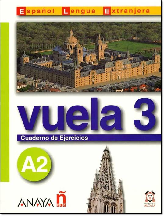 VUELA 3 A2 CUADERNO DE EJERCICIOS