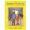 【Chocolate and The Blue Sky】(英語版)