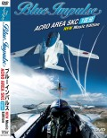 Blue Impulse Acro Area SKC New Music Edition DVD