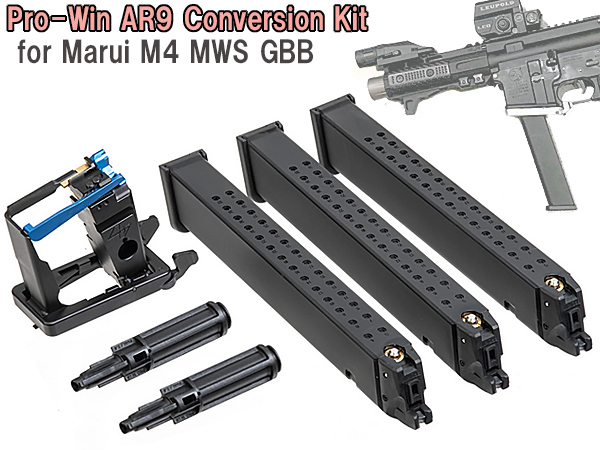 Prowin AR9 コンバージョンキット(Newロングマガジン3本付) for 東京マルイ M4 MWS GBB用