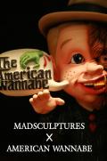 MADSCULPTURES×AMERICAN WANNABE 「LITTLE GANG WOLF 」 アメリカンワナビー2周年限定フィギア