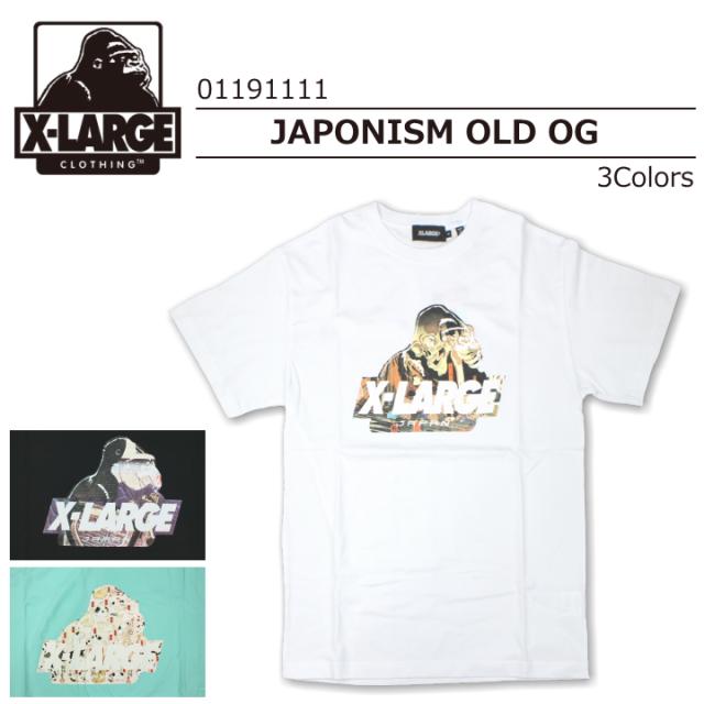 X-LARGE/エクストララージ S/S TEE JAPONISM OLD OG