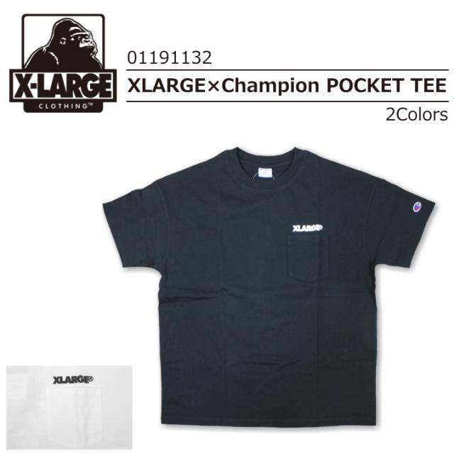 X-LARGE/エクストララージ S/S TEE XLARGE x Champion POCKET TEE