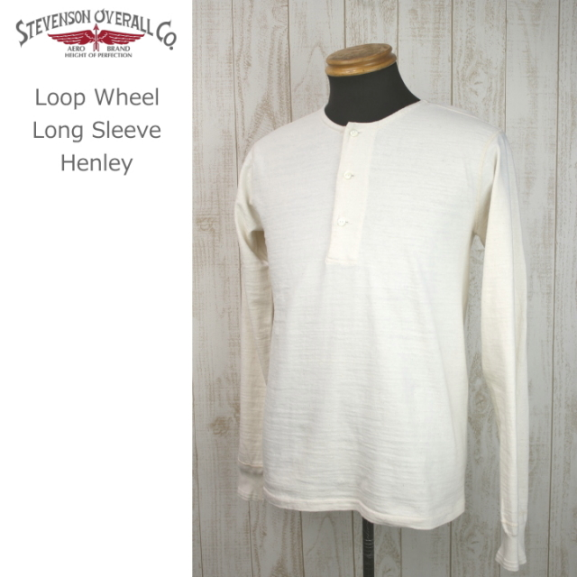 Stevenson Overall co./Loop Wheel Long Sleeve Henley