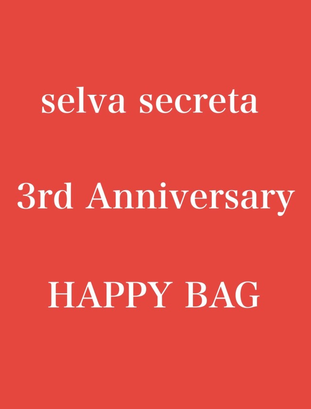 【selva secreta】3years HAPPY BAG(5万円相当入り)