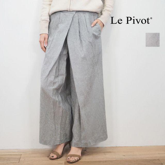 【20SS新作】Le pivot ルピボット 0414 ストライプ 楊柳タックパンツ ワイドパンツ | 20SS ボトムス 春夏