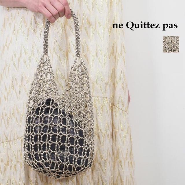 【20SS新作】ne Quittez pas ヌキテパ スモールビーズバッグ ミニバッグ 012001350S SMALL BEADS BAG SILVER   20SS バッグ 春夏